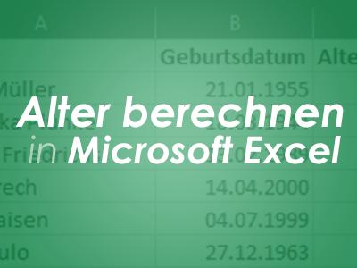 Alter berechnen in Microsoft Excel