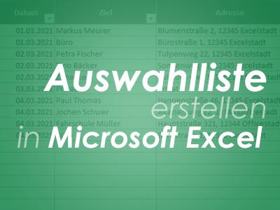 Auswahlliste erstellen in Microsoft Excel