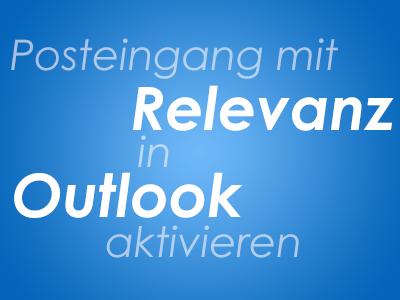 Posteingang mit Relevanz in Outlook aktivieren