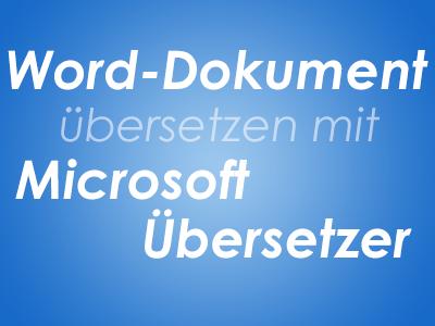 Word-Dokument übersetzen mit Microsoft Übersetzer
