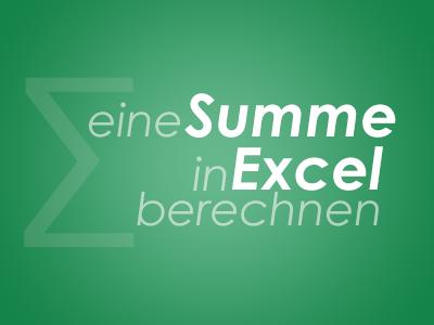 eine Summe in Excel berechnen